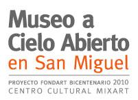 MUSEO A CIELO ABIERTO EN SAN MIGUEL